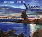 Brand New 2014/2015 Christian Tamburr Quintet Album - 'Voyage'
